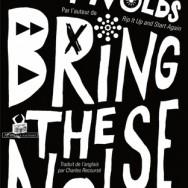 Simon Reynolds - Bring the noise : retour sur 25 ans de chroniques musicales