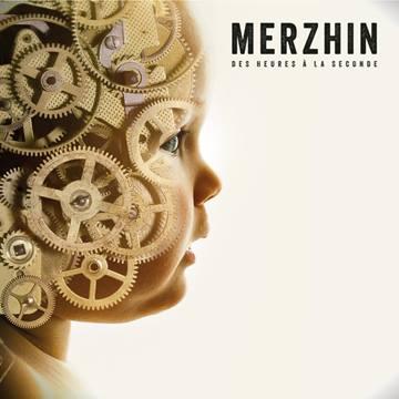Album : Merzhin – Des heures à la seconde