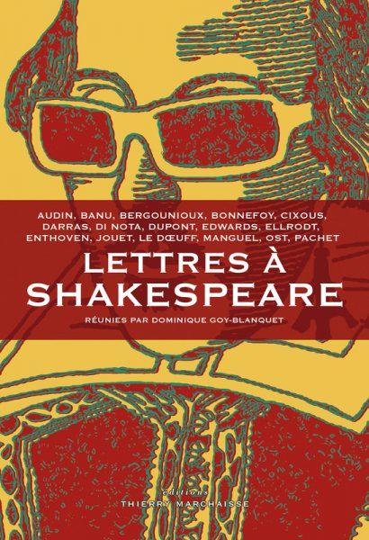 Lettres à Shakespeare : déclarations d'amour épistolaires pour 450 ans de magie