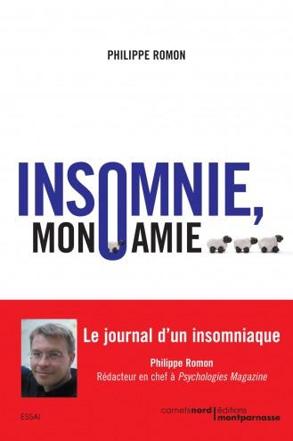 Couverture à plat Insomnie mon amie de Philippe Romon