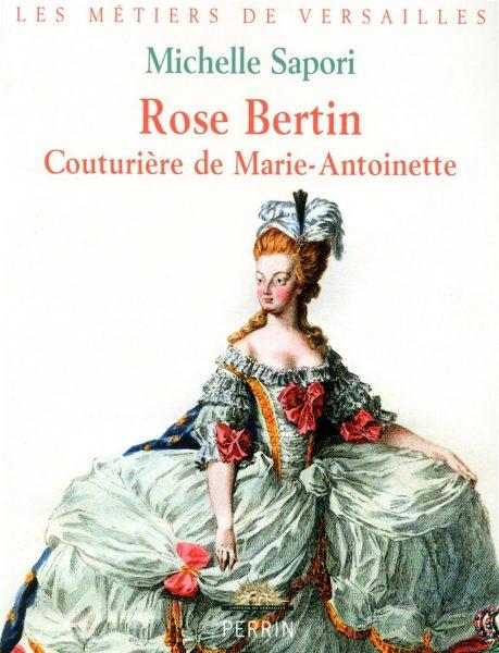 Rose Bertin Couturière de Marie Antoinette : la Chanel du XVIIIème siècle ?