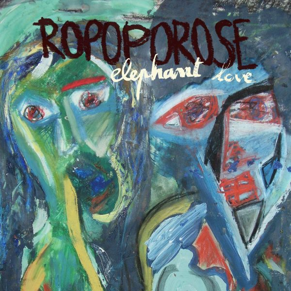 Album : Ropoporose – Elephant love