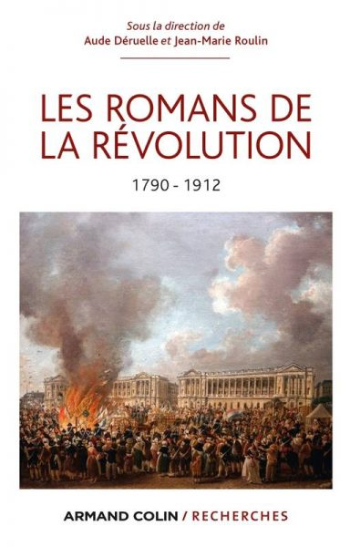 Les Romans de la Révolution: la narration entre Histoire et fiction