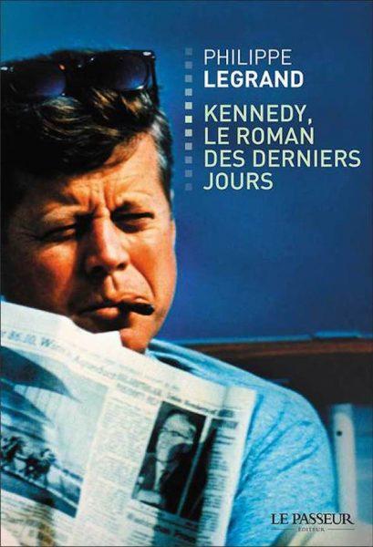 couverture du livre Kennedy le roman des derniers jours