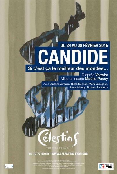 Candide aux Célestins: Soyons des optimistes désespérés
