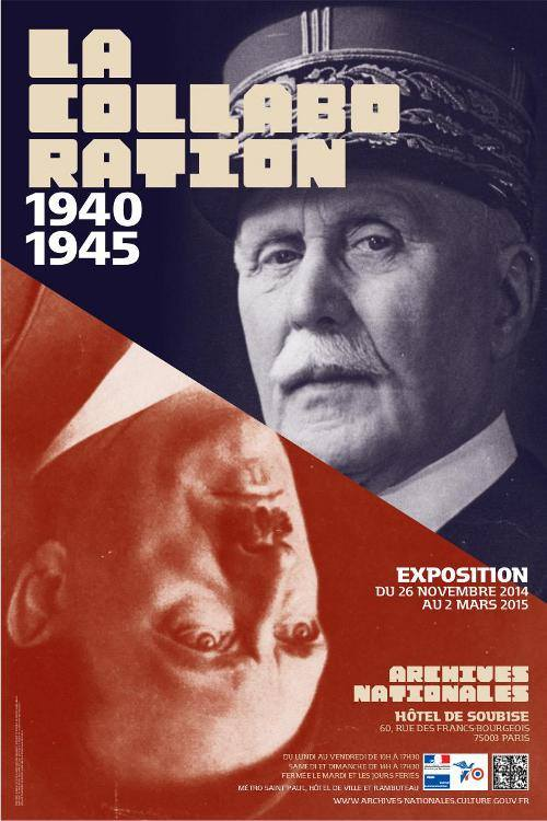 La Collaboration (1940 – 1945)  : Les Archives Nationales documentent les rouages de l'Occupation