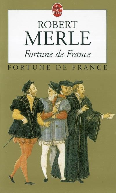 Fortune de France: pour un Humaniste cinquante fanatiques?