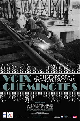 Voix cheminotes – Une histoire orale des années 1930 à 1950: témoignages du rail en guerre