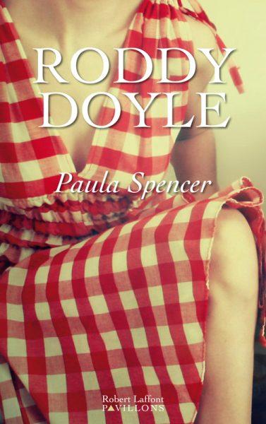Paula Spencer: Roddy Doyle et l'anti Gervaise