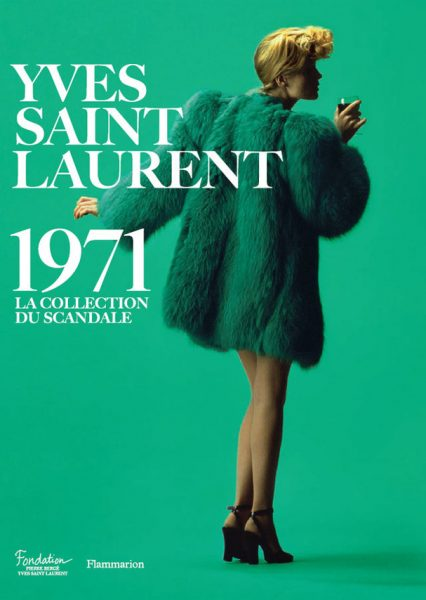 La Collection du Scandale 1971 : quand Yves Saint Laurent invente le néo-rétro …