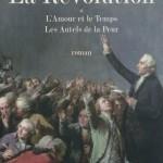 La Révolution: une saga à l'ombre de la guillotine