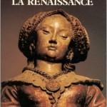 La Civilisation de la Renaissance: le XVIeme siècle de fond en comble