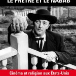 Le Prêtre et le nabab – David Azoulay : Et Dieu dans tout ça ?