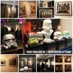 Star Wars 7 : L'Expo contre attaque !