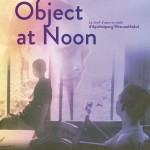 Mysterious object at noon: les adieux à l'enfance?