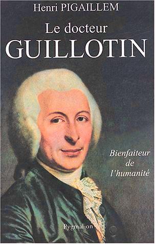 couverture du livre Le Docteur Guillotin