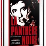 La Panthère Noire: entre malédiction et mythe