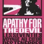 Apathy for the devil– Nick Kent: le rock, cette foire aux Vanités …