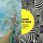 Exposition Faire le mur: deux siècles de papier peint au Musée des Arts décoratifs