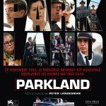 Parkland : la carte de l'instantané et du pathétique