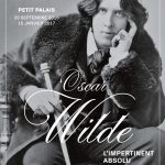 Oscar Wilde, l'impertinent absolu: parcours d'une élégance incendiaire