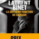 La septième fonction du langage – Laurent Binet: Tout fait signe …