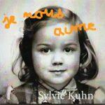 Album : Sylvie Kuhn – Je nous aime – 2017
