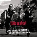 Ciao Italia : un siècle pour faire souche et référence