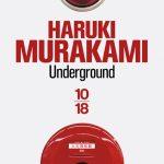 Underground: Murakami, des victimes et des bourreaux …