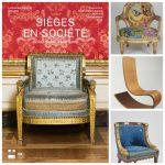 Sièges en Société, du Roi-Soleil à Marianne: les fauteuils du pouvoir