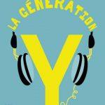La génération Y par elle-même: manifeste de défense des jeunes cons numérisés face aux vieux cons d'antan