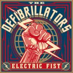 Album : The Defibrillators – Electric fist - 2017