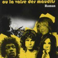 Philippe Will – Dealer: maudites Sixties!