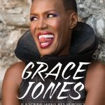 Grace Jones : mémoires d'une tornade jamaïcaine
