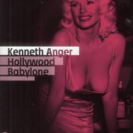 Kenneth Anger – Hollywood Babylone : quand le cinéma vend son âme au diable ...
