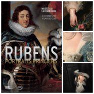 """Rubens - Portraits princiers: un même """"air de famille"""""""