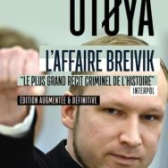 Utøya – Laurent Obertone: confessions d'un 0 meurtrier