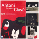 Exposition Antoni Clavé – Estampes : défense et illustrations