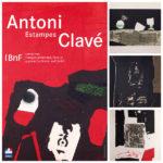 Exposition Antoni Clavé – Estampes: défense et illustrations