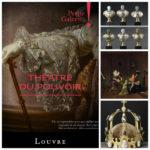 Exposition Théâtre du pouvoirau Louvre : quand l'art et le politique se rencontrent …