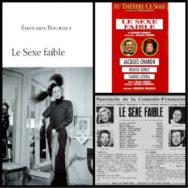 Le Sexe faible: Edouard Bourdet ou l'anti #metoo?