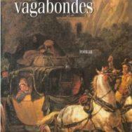 Les Princesses vagabondes… entre fuite picaresque, ironie à la Voltaire et amours de soeurs