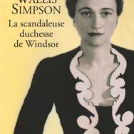 La Scandaleuse Duchesse de Windsor: Bonnie and Clyde à la royale?