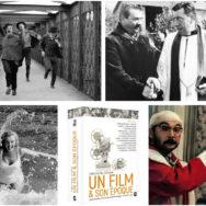Un film & son époque: de l'incroyable alchimie d'un succès cinématographique