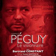 Charles Péguy, le visionnaire : un seul en scène vibrant!