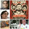 Les Rebelles du foot: la liberté au bout des crampons