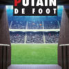 Putain de foot : premier polar et ballon rond …