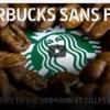 Starbucks sans filtre … et sans remords!