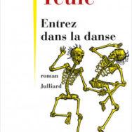 Entrez dans la danse: quand Jean Teulé achève bien les chevaux …