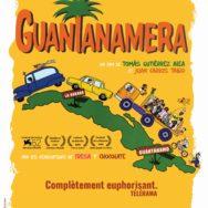 Guantanamera: équipée funèbre et satire burlesque